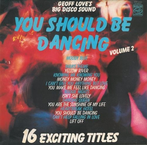 GEOFF LOVE'S BIG DISCO SOUND You Should Be Dancing Volume 2 Vinyl Record LP MFP 1977